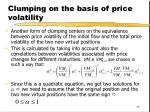 clumping on the basis of price volatility