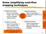 some simplifying cash flow mapping techniques