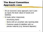 the basel committee approach cons