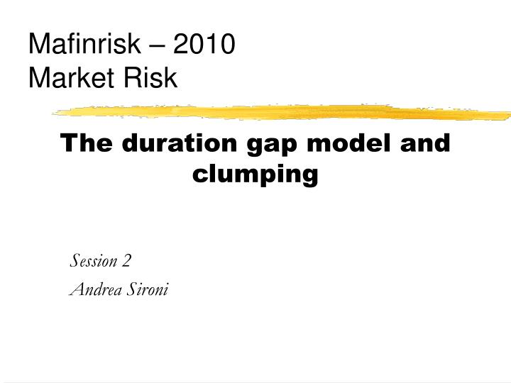 the duration gap model and clumping n.