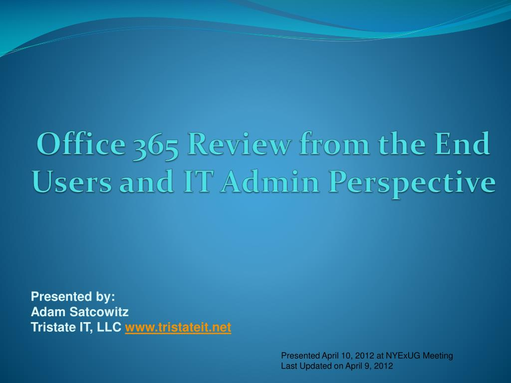 office 365 review from the end users and it admin perspective l.
