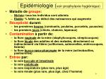 epid miologie voir prophylaxie hygi nique