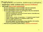 prophylaxie voir bact ries pid miologie et pathog nie59