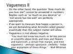 vagueness ii