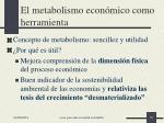 el metabolismo econ mico como herramienta