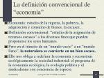 la definici n convencional de econom a