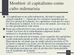 monbiot el capitalismo como culto milenarista