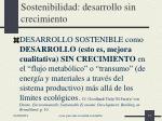 sostenibilidad desarrollo sin crecimiento