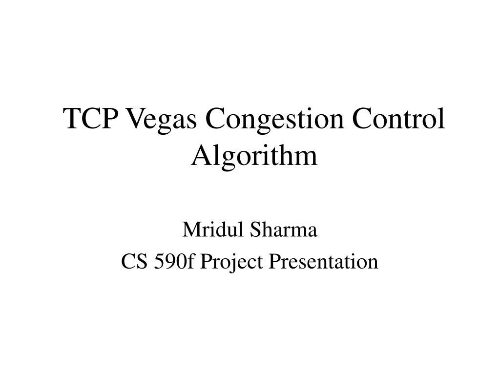tcp vegas congestion control algorithm l.