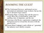 rooming the guest