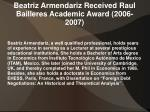 beatriz armendariz received raul bailleres academic award 2006 2007