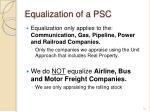 equalization of a psc
