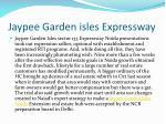 jaypee garden isles expressway