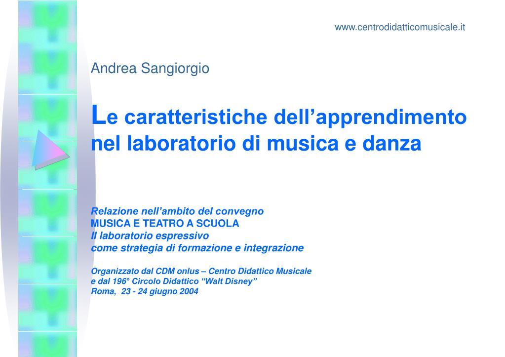 l e caratteristiche dell apprendimento nel laboratorio di musica e danza l.
