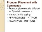 pronoun placement with commands3