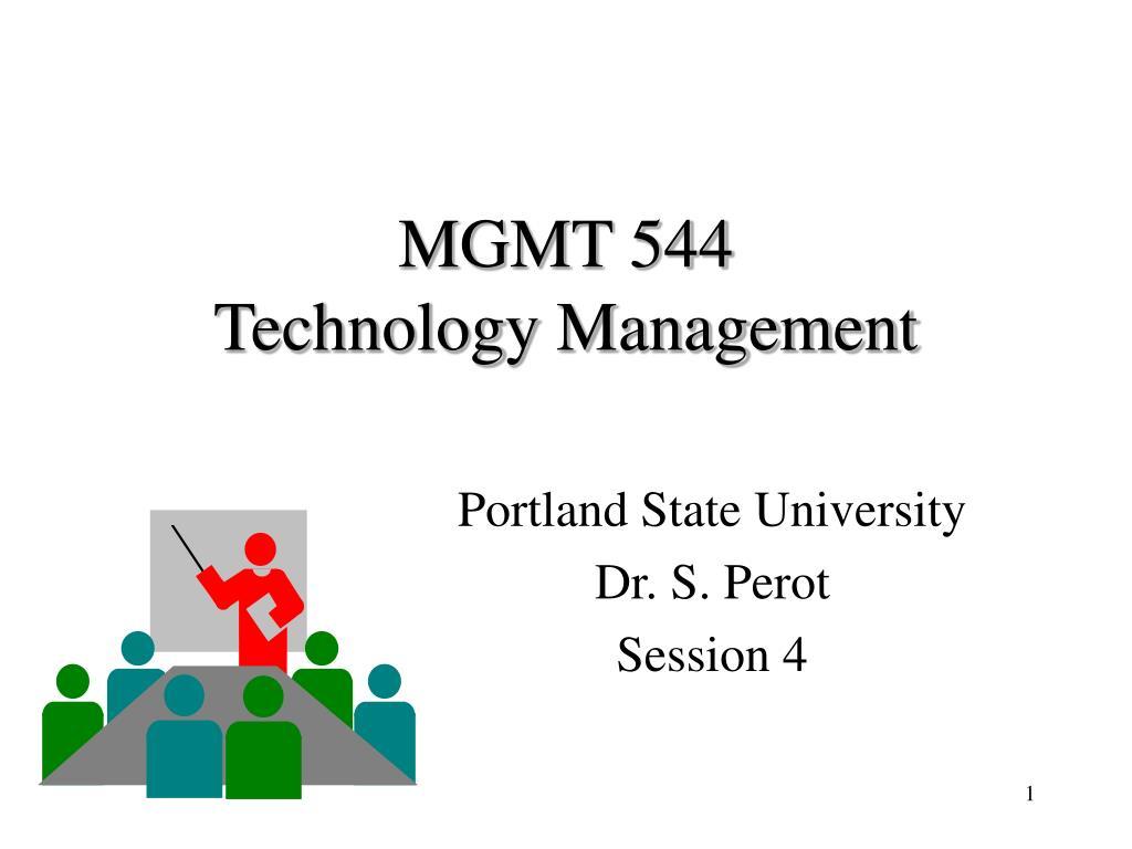 mgmt 544 technology management l.