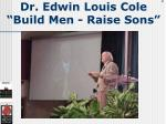 dr edwin louis cole build men raise sons