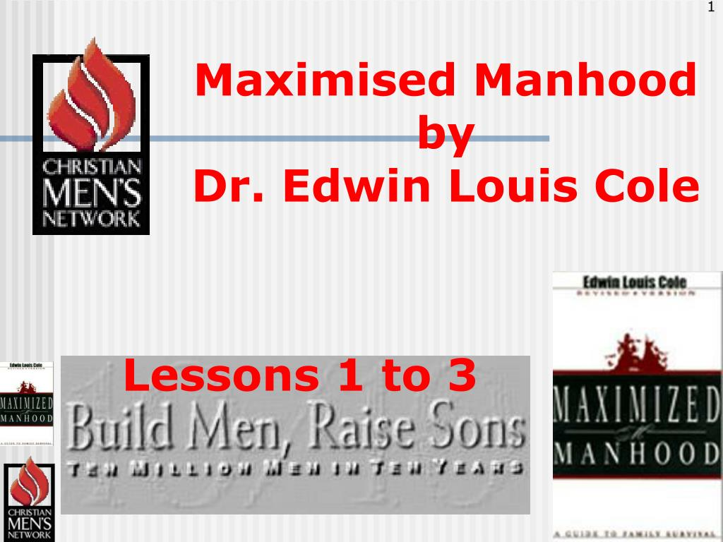maximised manhood by dr edwin louis cole l.