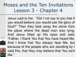 moses and the ten invitations lesson 3 chapter 4107