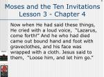 moses and the ten invitations lesson 3 chapter 4108
