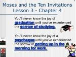 moses and the ten invitations lesson 3 chapter 4128