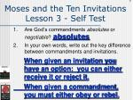 moses and the ten invitations lesson 3 self test137