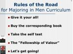 rules of the road for majoring in men curriculum