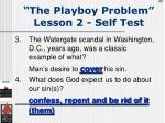 the playboy problem lesson 2 self test98