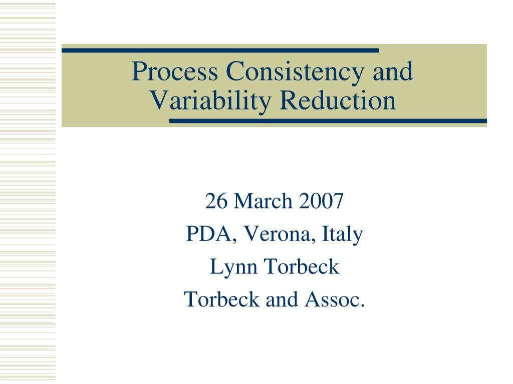 process consistency and variability reduction l.