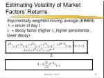 estimating volatility of market factors returns15