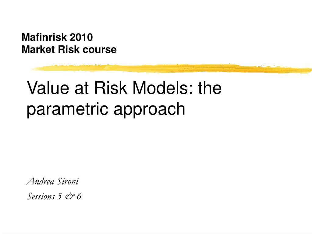 mafinrisk 2010 market risk course l.