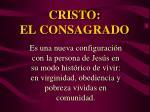 cristo el consagrado