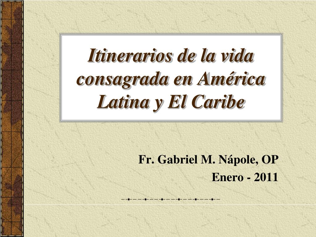 itinerarios de la vida consagrada en am rica latina y el caribe l.