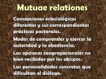 mutuae relationes