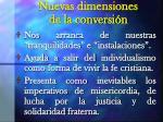 nuevas dimensiones de la conversi n