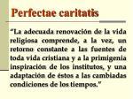 perfectae caritatis