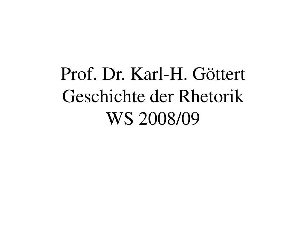 prof dr karl h g ttert geschichte der rhetorik ws 2008 09 l.