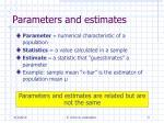 parameters and estimates