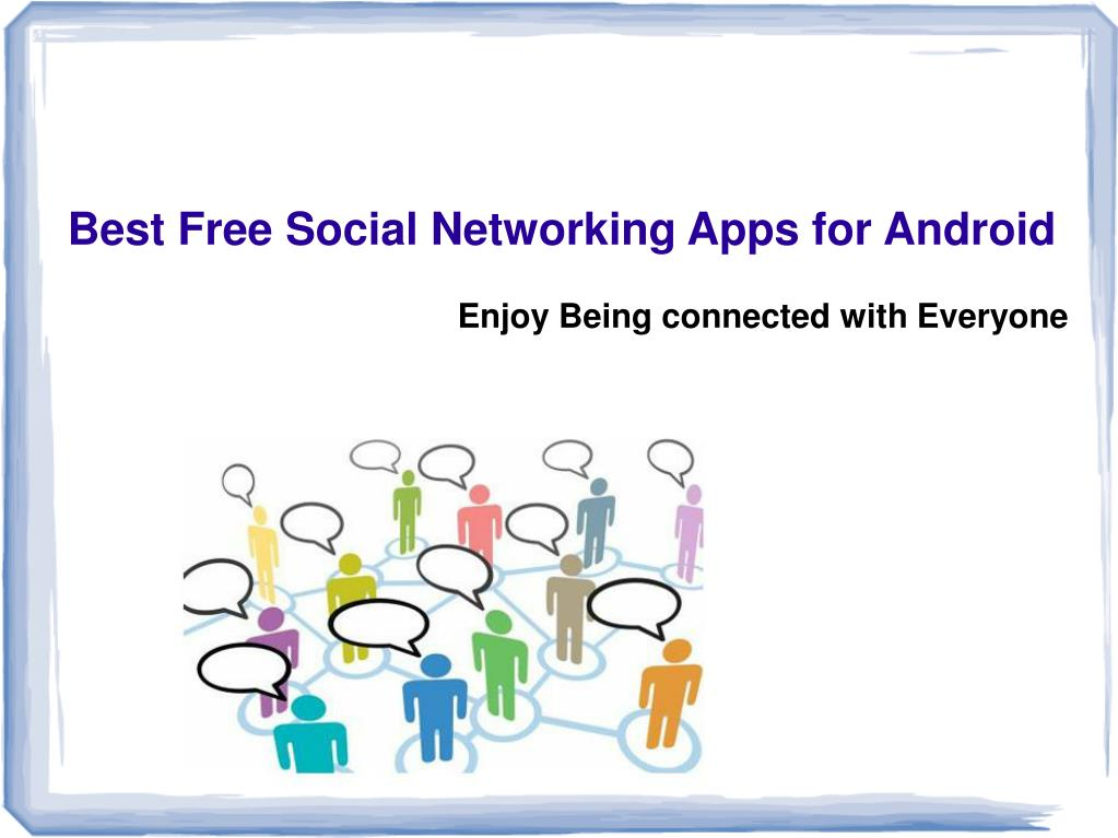 best free social networking apps for android l.