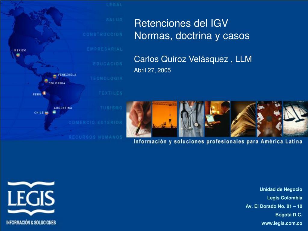 retenciones del igv normas doctrina y casos carlos quiroz vel squez llm abril 27 2005 l.