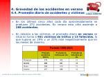 4 gravedad de los accidentes en verano 4 4 promedio diario de accidentes y v ctimas
