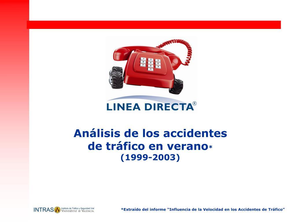an lisis de los accidentes de tr fico en verano 1999 2003 l.