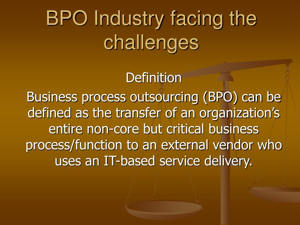 bpo industry facing the challenges l.