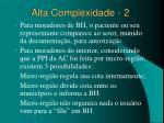 alta complexidade 2