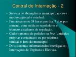 central de interna o 2