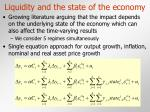 liquidity and the state of the economy