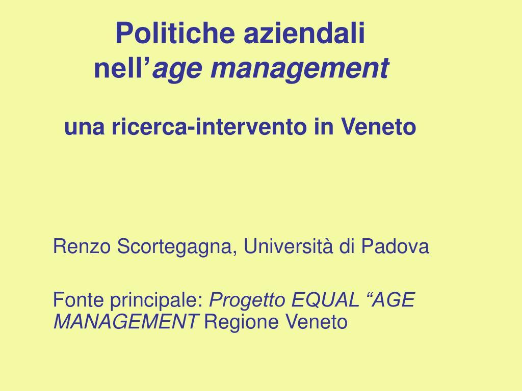 politiche aziendali nell age management una ricerca intervento in veneto l.