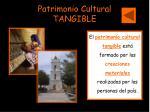 patrimonio cultural tangible