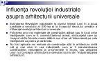 influen a revolu iei industriale asupra arhitecturii universale