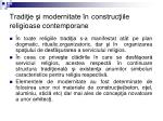 tradi ie i modernitate n construc iile religioase contemporane